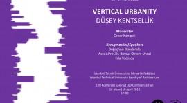 AA Istanbul 2011 Event// VERTICAL URBANITY|DÜŞEY KENTSELLİK